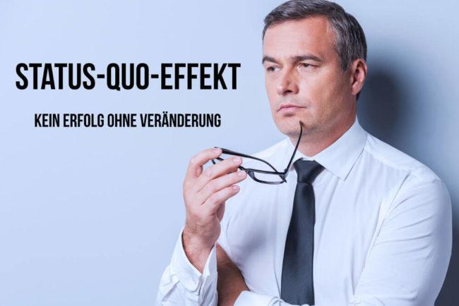 Status-quo-Effekt: Stabilität schadet der Karriere