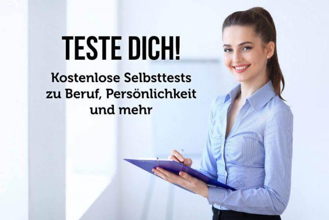 Teste dich: 40 Selbsttests zu Persönlichkeit, Job, Intelligenz