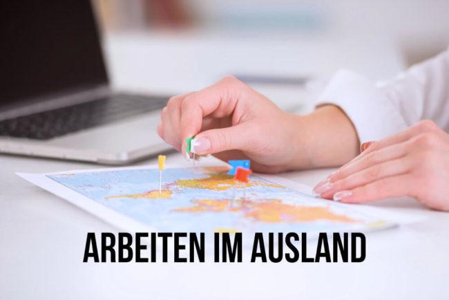 Arbeiten im Ausland: Vorbereitung, Tipps, Länder