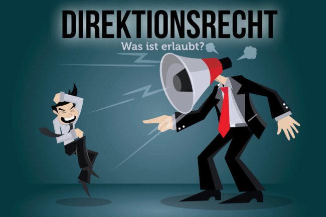 Direktionsrecht: Was darf der Chef?