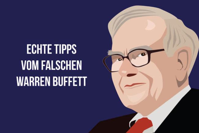 Echte Tipps vom falschen Warren Buffett