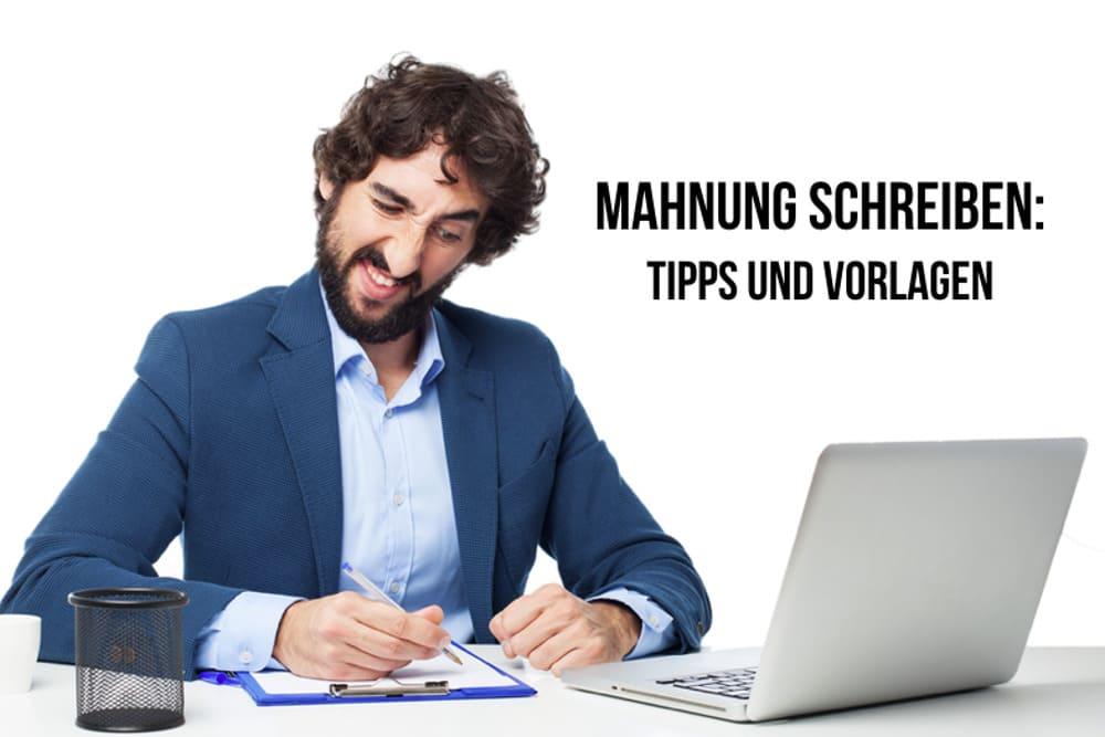 Mahnung Schreiben So Formulieren Sie Richtig Karrierebibelde