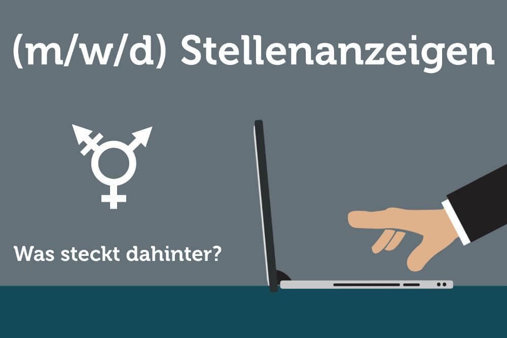 m/w/d) in Stellenanzeigen: Was bedeutet das?   karrierebibel.de