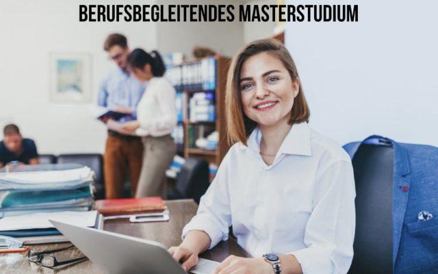 Berufsbegleitendes Masterstudium Dauer Finanzierung Tipps Kosten