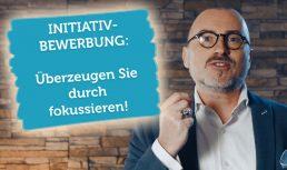 Video Vorschau Initiativbewerbung Ueberzeugen Fokussieren