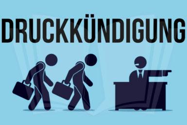 Druckkündigung: Wenn der Arbeitgeber unter Druck gerät