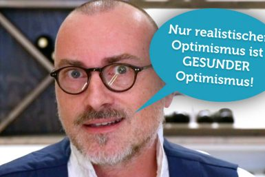 Nur realistischer Optimismus ist gesund