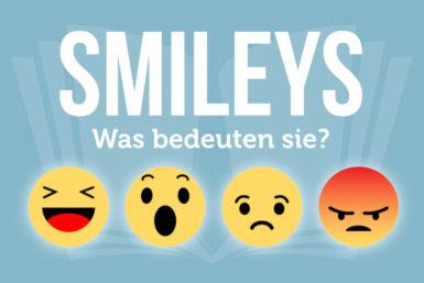 Smileys: Bedeutung und Beispiele der Zeichen