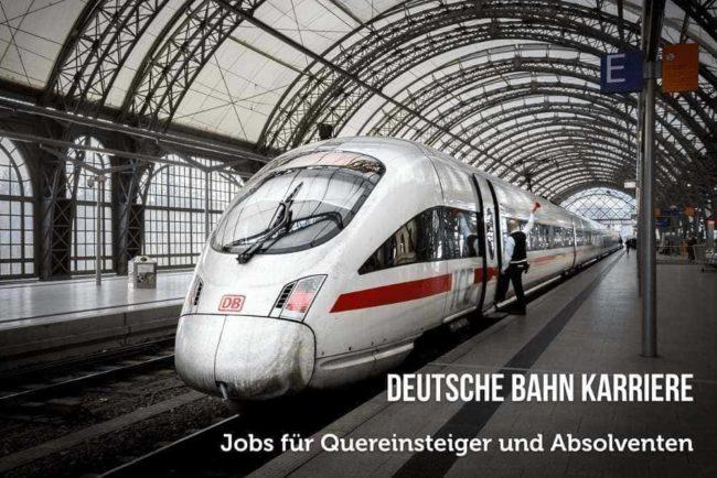Deutsche Bahn Karriere: Bewerbung, Einstieg, Jobs