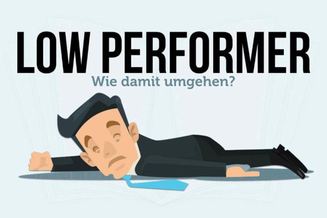Low Performer: Wie Arbeitgeber damit umgehen
