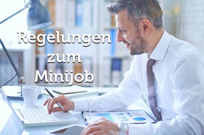 Minijob: Definition und wichtige Regelungen