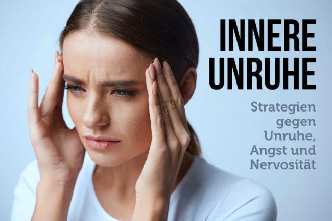 Innere Unruhe: Ursachen, Tipps, Hausmittel