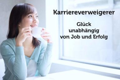Karriereverweigerer: Glücklich geht auch so