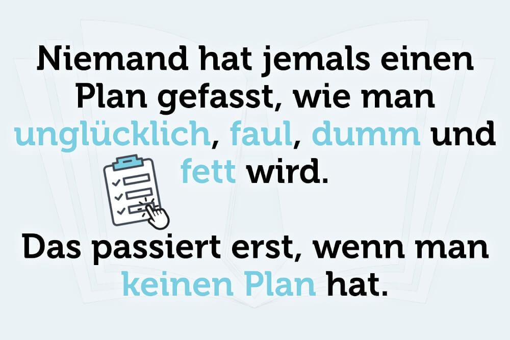 Plan Haben Planlos Spruch Lebenskunst