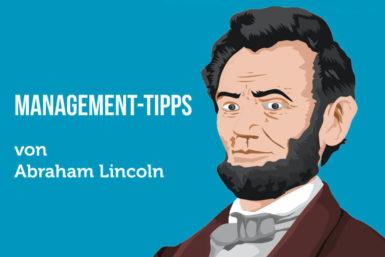 Managertipps: Lernen von Lincoln