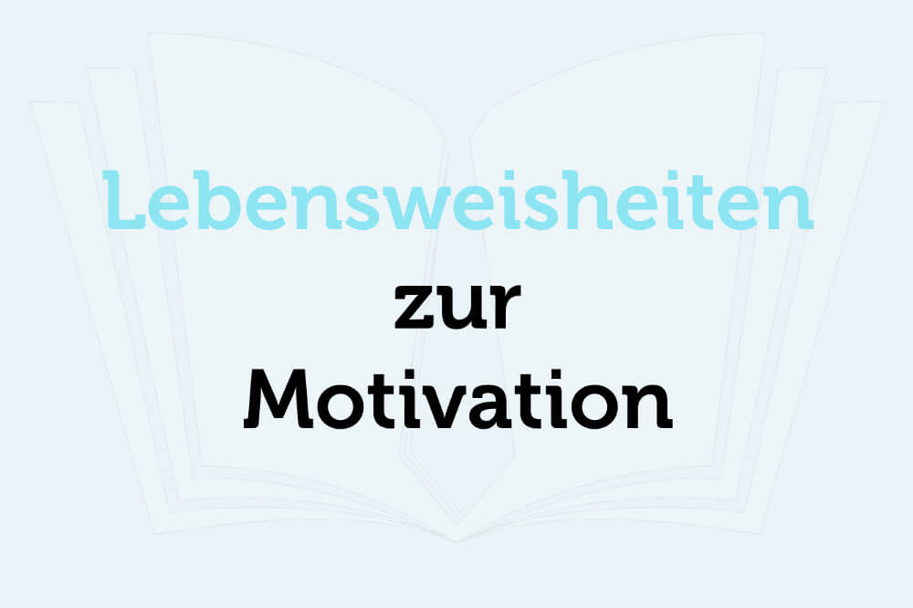 Lebensweisheiten Motivation Slider