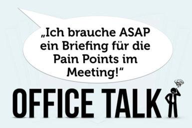 Office Talk: Unser täglich Blabla im Job