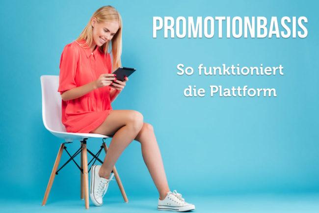 Promotionbasis: Plattform für Promoter