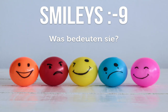 Smileys :-9  Bedeutung ist oft variabel