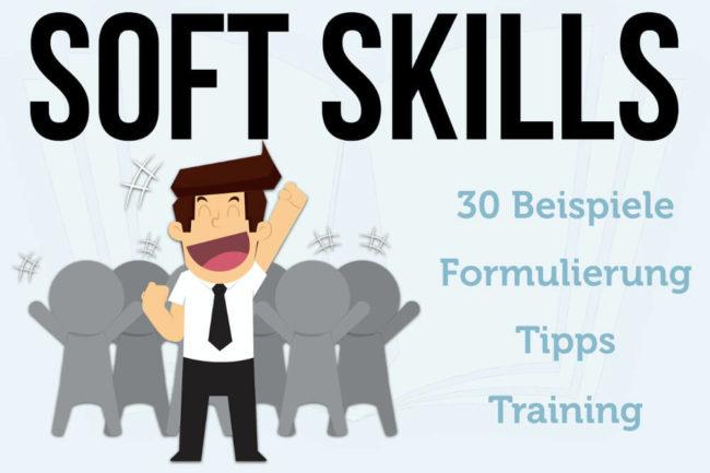 Soft Skills: 30 Beispiele, Tipps und Training