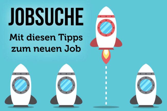 Jobsuche Tipps: So finden Sie einen neuen Job