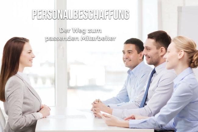 Personalbeschaffung: Der Gewinn von Fachkräften
