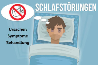 Schlafstörungen: Ursachen, Behandlung, Tipps