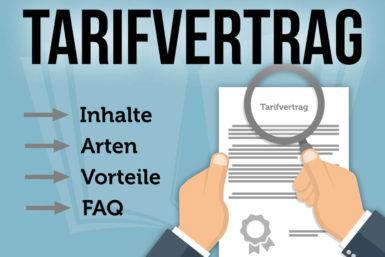Tarifvertrag: Arten, Vorteile, FAQ