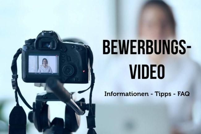 Bewerbungsvideo: Informationen, Tipps und FAQ