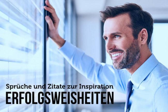 Erfolgsweisheiten Sprüche Für Motivation Und Erfolg