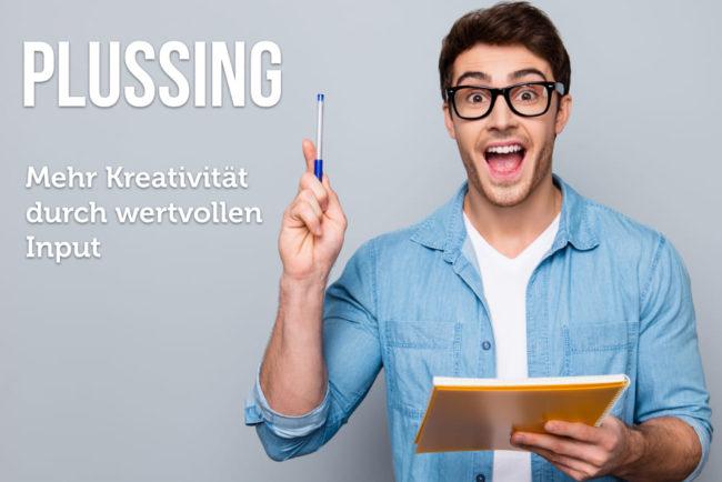 Plussing: Effizienteres Brainstorming