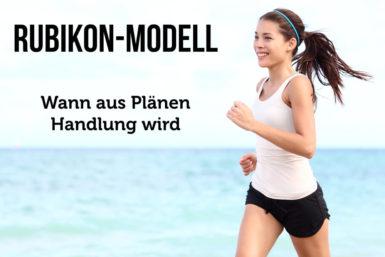 Rubikon-Modell: Zum Handeln motivieren