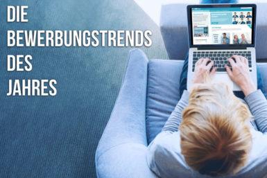 Bewerbung 2019: Trends des Jahres