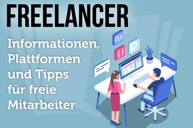 Freelancer: Definition, Tipps, Jobs und Plattformen