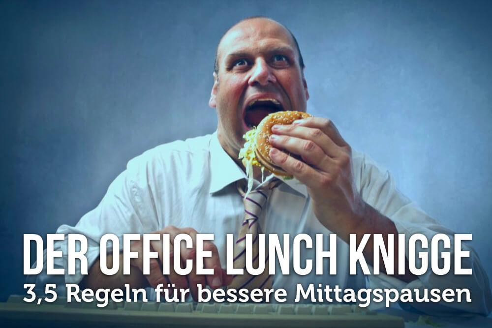 Office Lunch Knigge Regeln 01