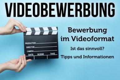 Videobewerbung: So wird sie zum Erfolg