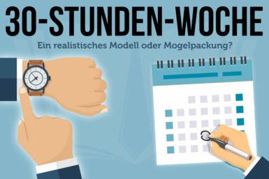 30 Stunden Woche: Realistisches Modell oder Mogelpackung?