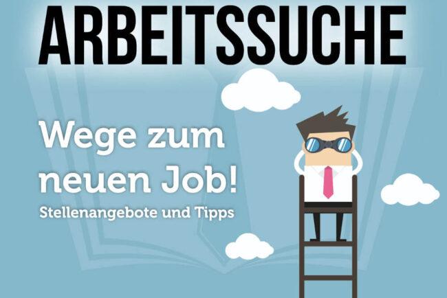 Arbeitssuche: Stellenangebote, Informationen, Tipps