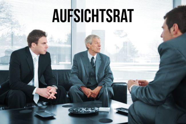 Aufsichtsrat: Funktion und Aufgaben