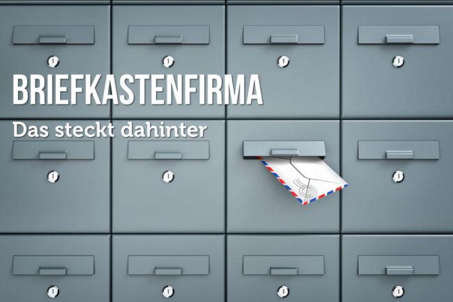 Briefkastenfirma: Definition und einfache Erklärung