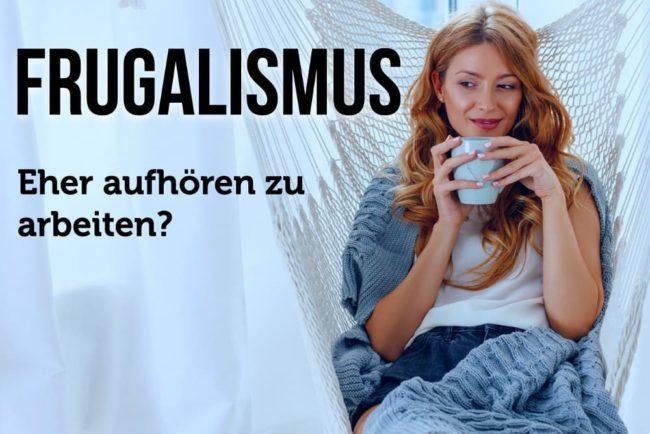 Frugalismus: Schon mit 40 in Rente?