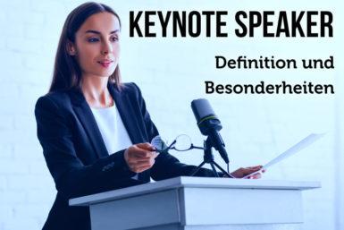 Keynote Speaker: Was zeichnet sie aus?