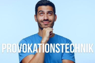 Provokationstechnik: Kreativ zu neuen Ideen