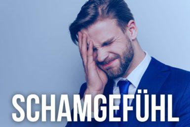 Schamgefühl: Scham ist auch eine Chance