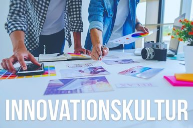 Innovationskultur: So etablieren Unternehmen sie