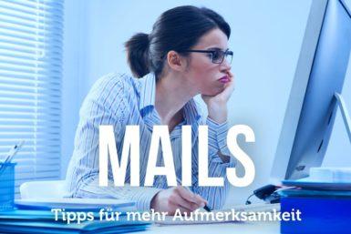 Mails: So verfassen Sie effektive Nachrichten