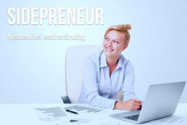 Sidepreneur: Neben dem Beruf ein Business starten