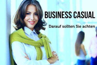 Business Casual: So geht der bequeme Geschäftslook